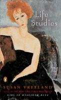 Cover Picture for Susan Vreeland's Life Studies Paperback