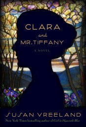 Susan Vreeland's Clara and Mr. Tiffany Hardback